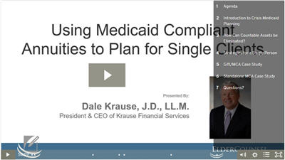 Using Medicaid Compliant Annuities to Plan for Single Clients
