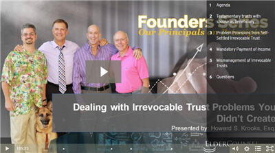 Dealing With Irrevocable Trust Problems You Didn't Create