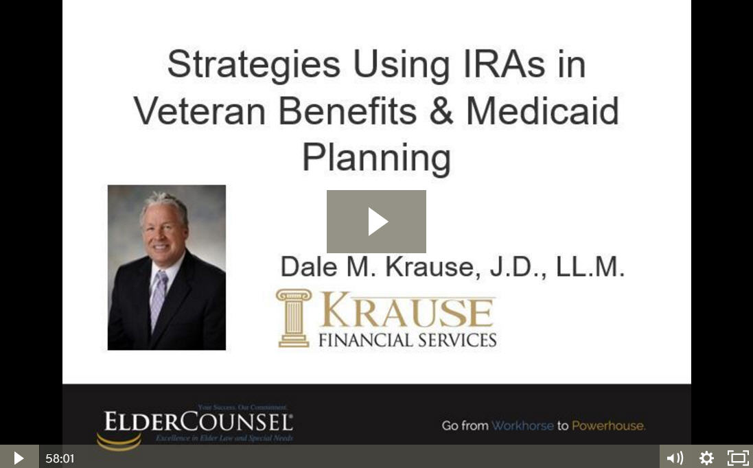 Recorded Course Strategies Using IRAs in Veteran Benefits & Medicaid Planning